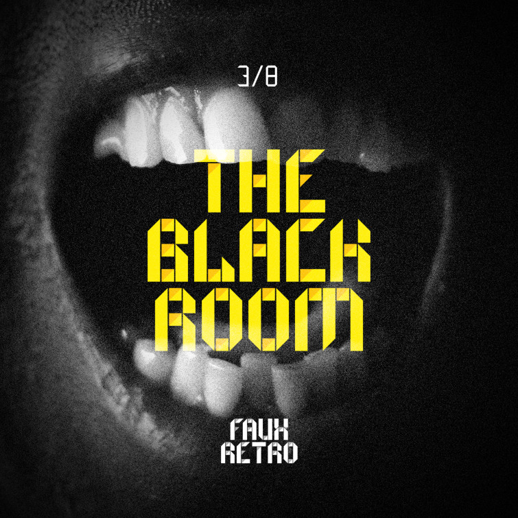 Faux Retro - 3:8 The black room