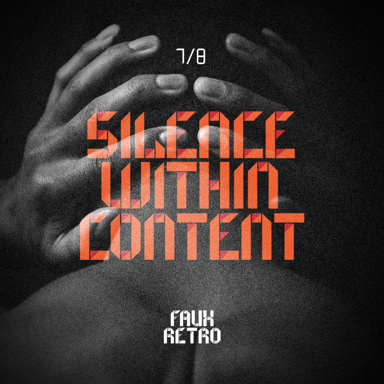 Faux Retro - 7:8 Silence within content